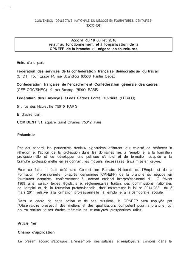 ., • ,I CONVENTION COLLECTIVE NATIONALE DU NÉGOCE EN FOURNITURES DENTAIRES (IDCC 635) Entre d'une part, Fédération des ser...