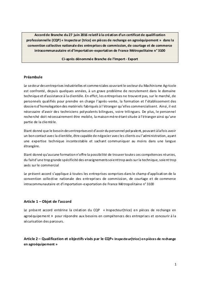 1 Accord de Branche du 27 juin 2016 relatif à la création d'un certificat de qualification professionnelle (CQP) « Inspect...
