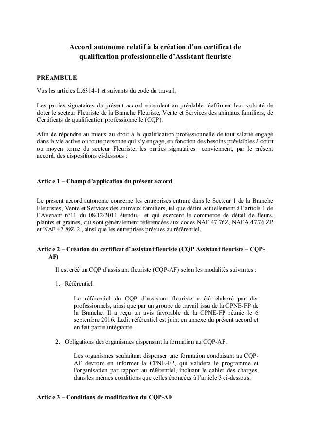 Accord autonome relatif à la création d'un certificat de qualification professionnelle d'Assistant fleuriste PREAMBULE Vus...