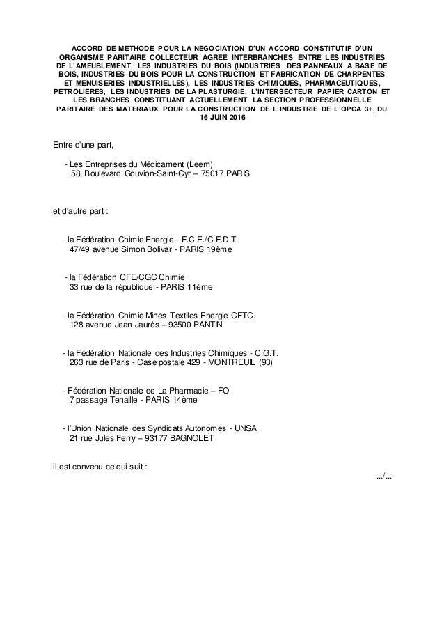 ACCORD DE METHODE POUR LA NEGOCIATION D'UN ACCORD CONSTITUTIF D'UN ORGANISME PARITAIRE COLLECTEUR AGREE INTERBRANCHES ENTR...