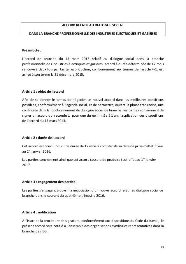 ACCORD RELATIF AU DIALOGUE SOCIAL DANS LA BRANCHE PROFESSIONNELLE DES INDUSTRIES ELECTRIQUES ET GAZIÈRES Préambule : L'acc...