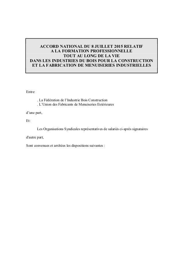 ACCORD NATIONAL DU 8 JUILLET 2015 RELATIF A LA FORMATION PROFESSIONNELLE TOUT AU LONG DE LA VIE DANS LES INDUSTRIES DU BOI...