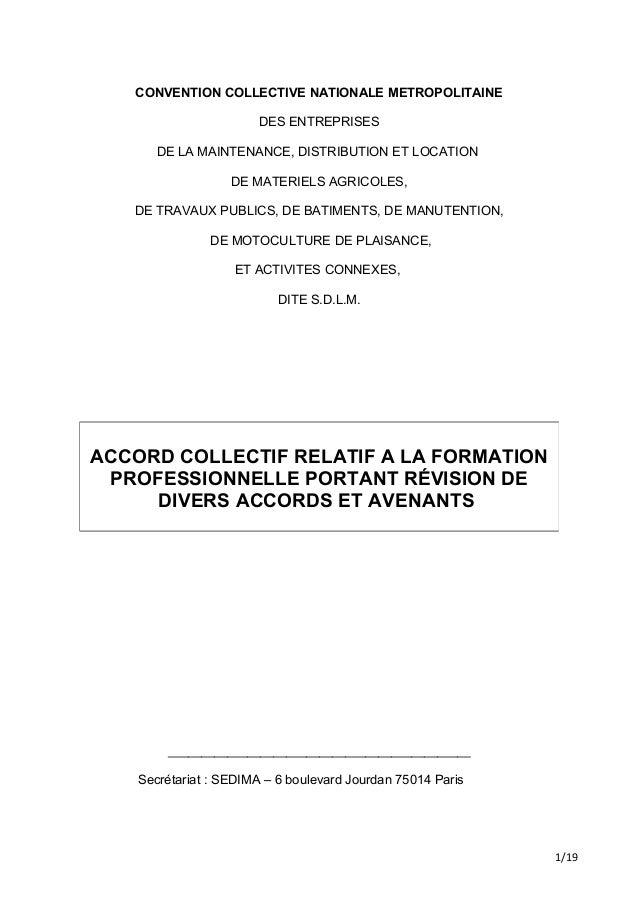 CONVENTION COLLECTIVE NATIONALE METROPOLITAINE DES ENTREPRISES DE LA MAINTENANCE, DISTRIBUTION ET LOCATION DE MATERIELS AG...