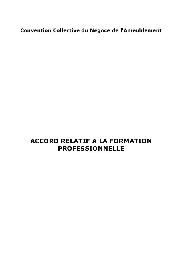 Convention Collective du Négoce de l'Ameublement ACCORD RELATIF A LA FORMATION PROFESSIONNELLE