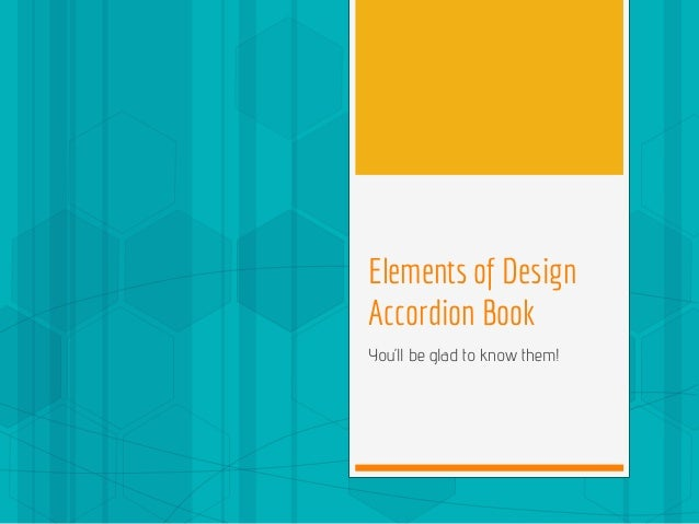 Elements of Design Accordion Book You'll be glad to know them!