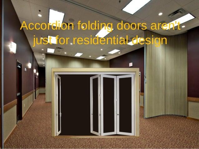 Accordion doors in commercial installations