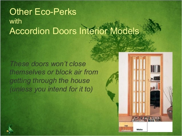 ... climate control; 5. Other Eco-Perks with Accordion Doors ... & Accordion folding doors an eco friendly option for your home pezcame.com