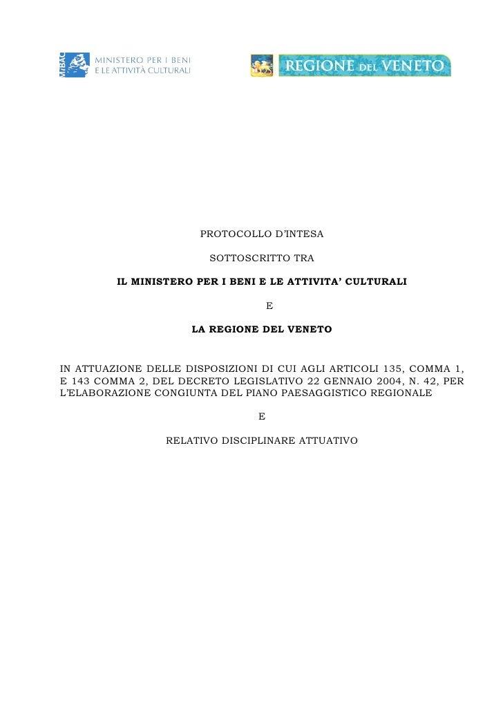 PROTOCOLLO D'INTESA                          SOTTOSCRITTO TRA           IL MINISTERO PER I BENI E LE ATTIVITA' CULTURALI  ...