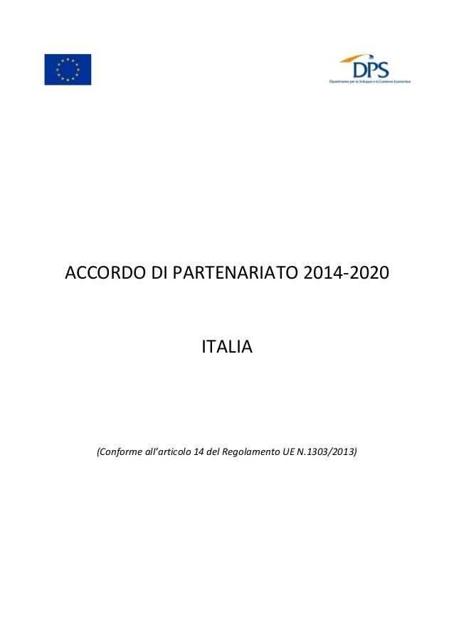 ACCORDO DI PARTENARIATO 2014-2020 ITALIA (Conforme all'articolo 14 del Regolamento UE N.1303/2013)