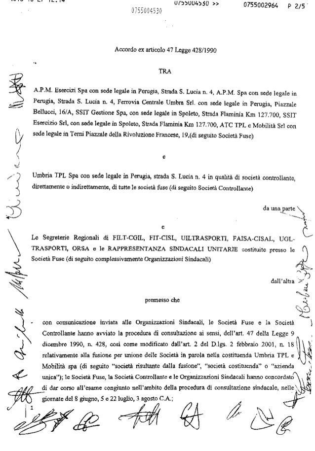 ~... • .... l''' Lo. I I 1... I..,. U(~~UU4~.sU » 0755002964 P 2/5' 0755004530 Accordo ex articolo 47 Legge 428/1990 TRA A...