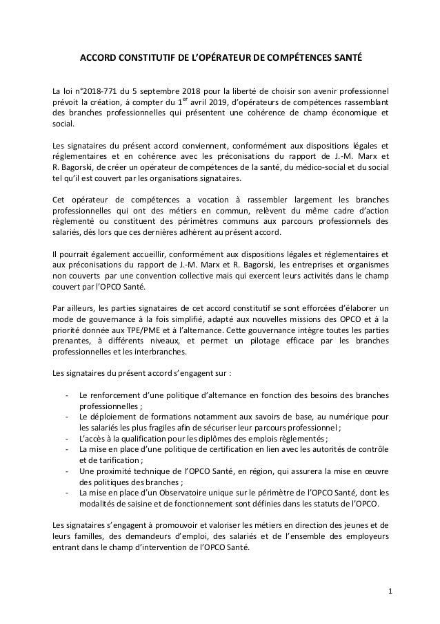 1 ACCORD CONSTITUTIF DE L'OPÉRATEUR DE COMPÉTENCES SANTÉ La loi n°2018-771 du 5 septembre 2018 pour la liberté de choisir ...