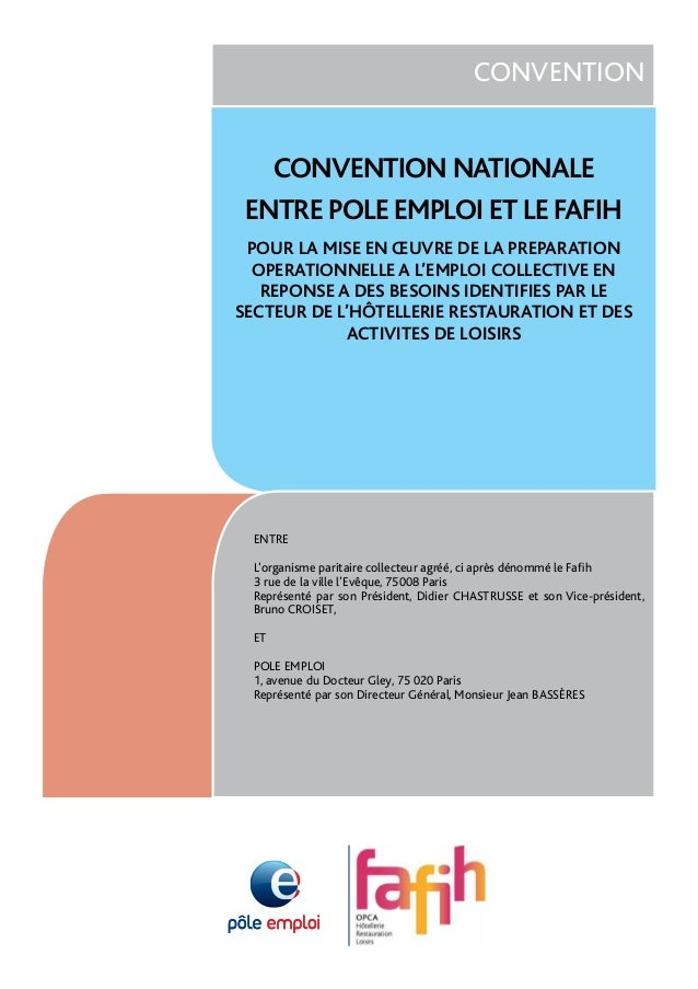 CONVENTION       CONVENTION NATIONALE     ENTRE POLE EMPLOI ET LE FAFIH     POUR LA MISE EN ŒUVRE DE LA PREPARATION      O...