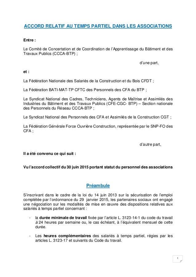 1 ACCORD RELATIF AU TEMPS PARTIEL DANS LES ASSOCIATIONS Entre : Le Comité de Concertation et de Coordination de l'Appr...