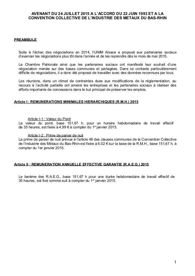 AVENANT DU 24 JUILLET 2015 A L'ACCORD DU 22 JUIN 1993 ET A LA CONVENTION COLLECTIVE DE L'INDUSTRIE DES METAUX DU BAS-RHIN ...
