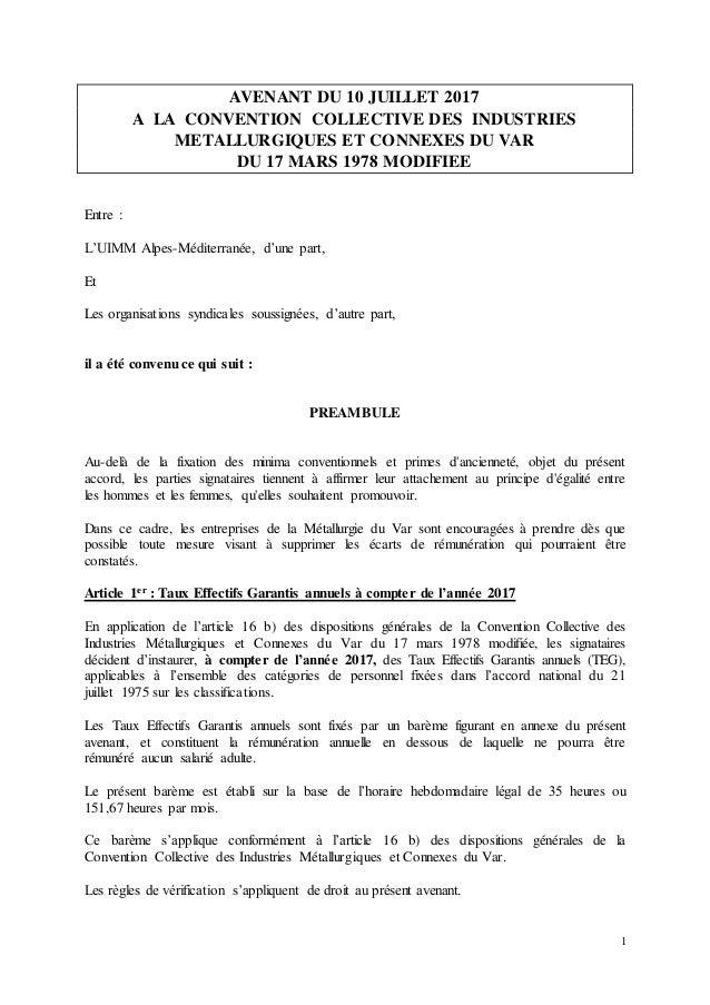 1 AVENANT DU 10 JUILLET 2017 A LA CONVENTION COLLECTIVE DES INDUSTRIES METALLURGIQUES ET CONNEXES DU VAR DU 17 MARS 1978 M...