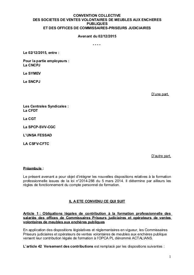 CONVENTION COLLECTIVE DES SOCIETES DE VENTES VOLONTAIRES DE MEUBLES AUX ENCHERES PUBLIQUES ET DES OFFICES DE COMMISSAIRES-...