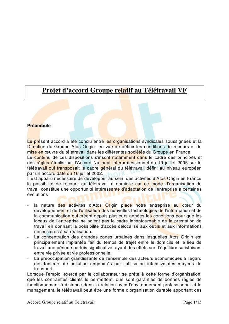Projet d'accord Groupe relatif au Télétravail VFPréambuleLe présent accord a été conclu entre les organisations syndicales...