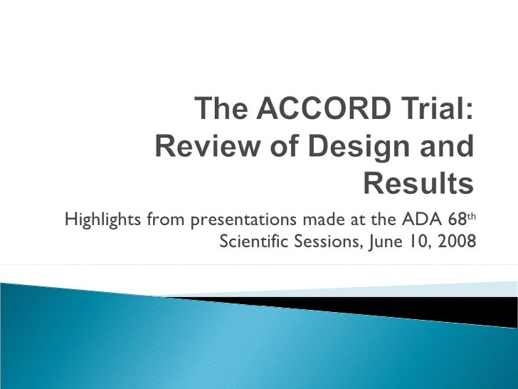 ACCORD Clinical Trial Publishes Results, June 6, 2008 ...