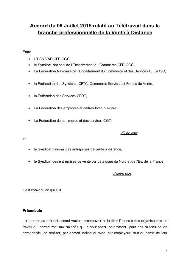 Accord du 06 Juillet 2015 relatif au Télétravail dans la branche professionnelle de la Vente à Distance Entre • L'USN VAD ...