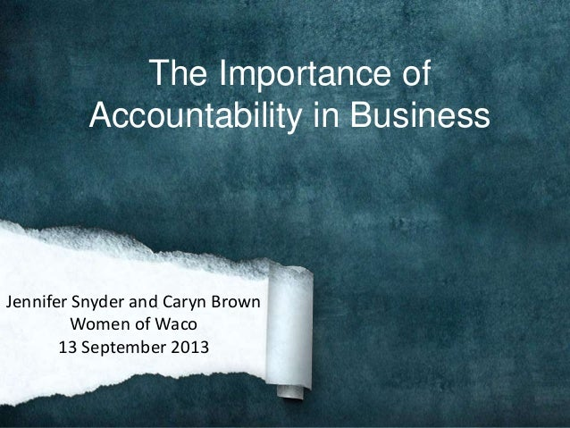 importance of accountability Accountability in law enforcement has three equally important components that must work in synchronization with one another first there is self-accountability each police officer, from probationary officers all the way up to the head of the agency, plays an important role within the framework of their police organization.