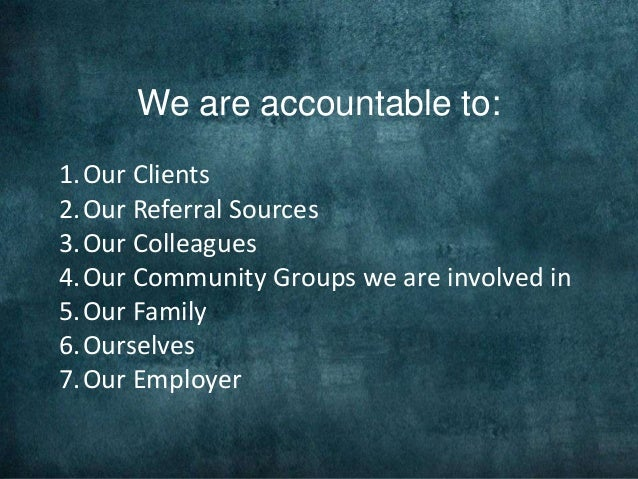 what is the importance of accountability Accountability is: the quality or state of being responsible an obligation or willingness to accept responsibility for one's actions.
