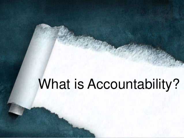 the importance of accountability Accountability is one of those buzzwords that was quickly recognized in  management and leadership circles as an important concept.
