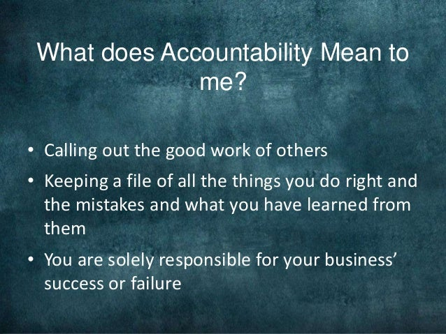 the importance of accountability are being What does the bible say on the importance of accountability being accountable to one another can provide those missing ingredients.