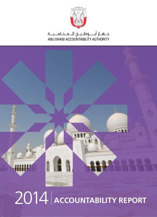 1Abu Dhabi Accountability Authority - Accountability Report 2014 ACCOUNTABILITY REPORT2014