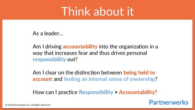 responsibility accountability Responsibility and accountability best practice guide – moving on from new ways of working to a creative, capable workforce.