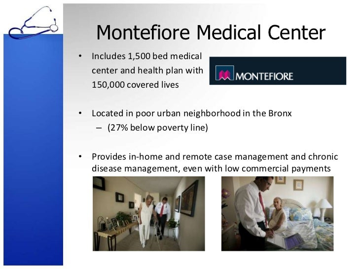montefiore medical center case analsisy Our morning email with must-read analysis and breaking news on state news  and politics  a medicaid office employee works on reports at montefiore  medical center  made her a frequent visitor at montefiore medical center's  emergency room,  in pratt's case, she wasn't just sick, she was homeless.