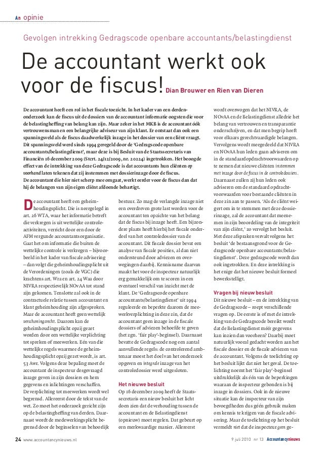 An 24 www.accountancynieuws.nl 9 juli 2010 nr 13 Accountancynieuws De accountant werkt ook voor de fiscus!Dian Brouwer en ...
