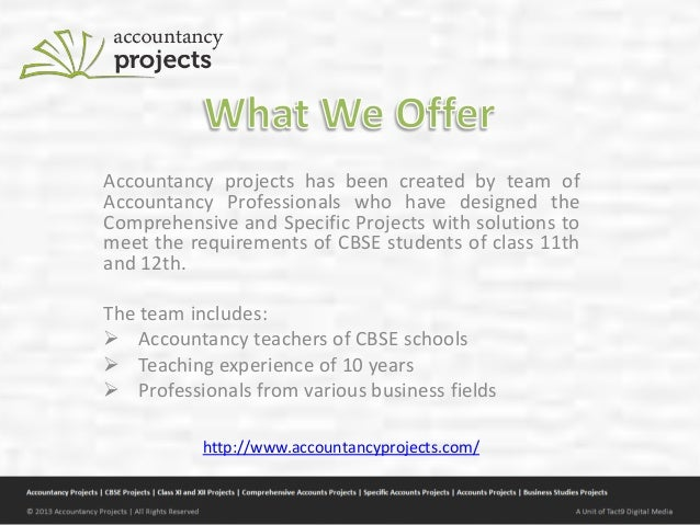 Accountancy projects for cbse students Slide 2