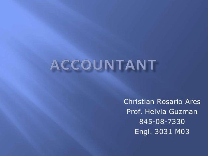 Christian Rosario Ares Prof. Helvia Guzman     845-08-7330   Engl. 3031 M03