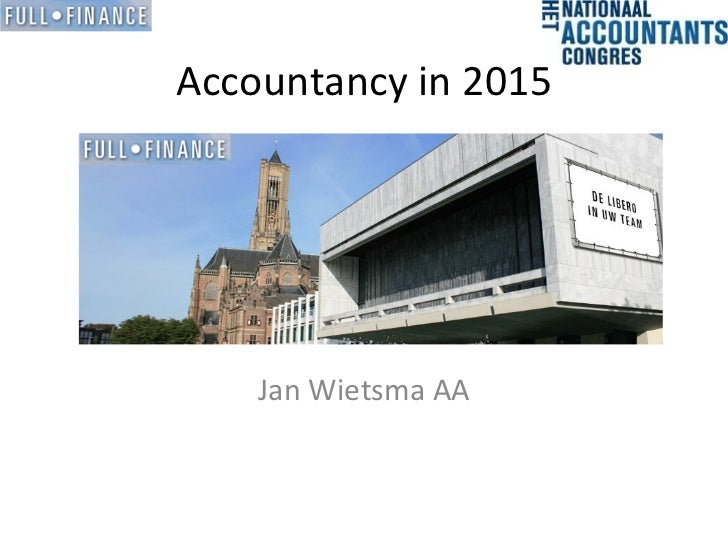 Accountancy in 2015    Jan Wietsma AA