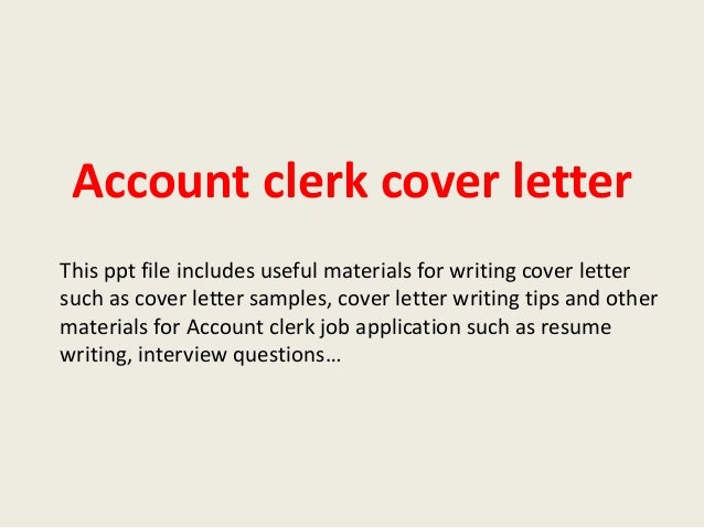 Account-Clerk-Cover-Letter-1-638.Jpg?Cb=1393990376