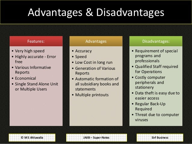 Advantages disadvantages of using automated accounting systems