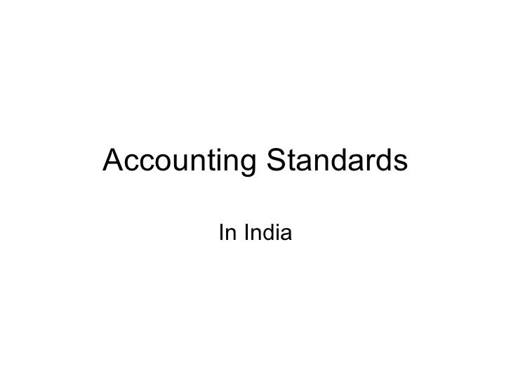 Accounting Standards In India
