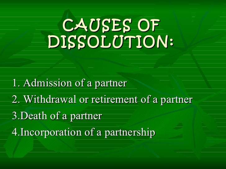 reasons for dissolution of partnership firm