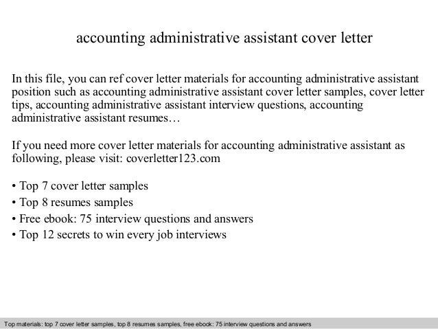 Accounting Administrative Assistant Cover Letter In This File, You Can Ref Cover  Letter Materials For Cover Letter Sample ...