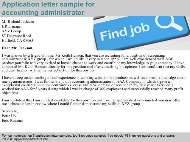 Application letter sample for  accounting administrator  Mr Richard Jackson  HR manager  XYZ Group  87 Delaware Road  Hatf...