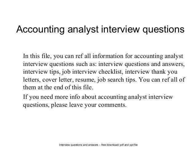 Interview questions and answers – free download/ pdf and ppt file Accounting analyst interview questions In this file, you...