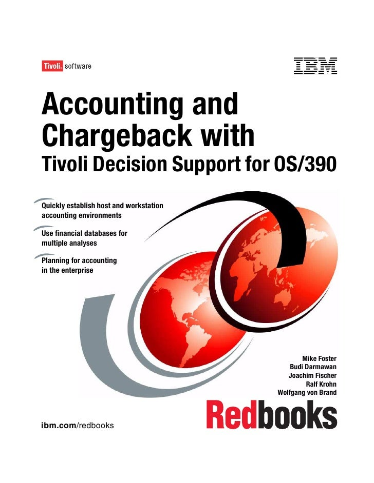 Front coverAccounting andChargeback withTivoli Decision Support for OS/390Quickly establish host and workstationaccounting...