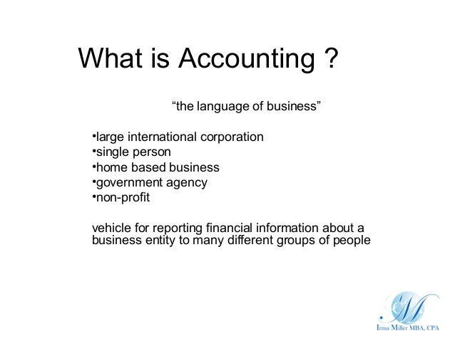 purpose of accounting in business Financial accounting is a specialized branch of accounting that keeps track of a company's financial transactions using standardized guidelines, the transactions are recorded, summarized, and presented in a financial report or financial statement such as an income statement or a balance sheet.