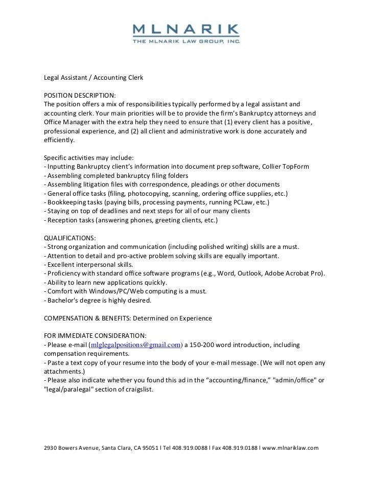 Great Legal Assistant / Accounting Clerk POSITION DESCRIPTION: The Position  Offers A Mix Of Responsibilities Typically Intended For Accounting Clerk Duties
