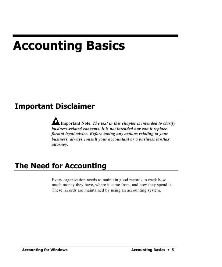 Accounting Basics     Important Disclaimer                      Important Note: The text in this chapter is intended to cl...