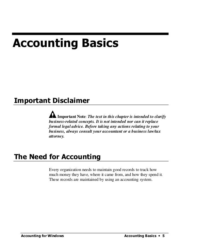 Accounting BasicsImportant Disclaimer                    Important Note: The text in this chapter is intended to clarify  ...