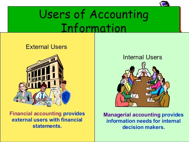 accounting information user and uses Users of accounting information is two types, they are internal users and external users, accounting information are very much important for both.