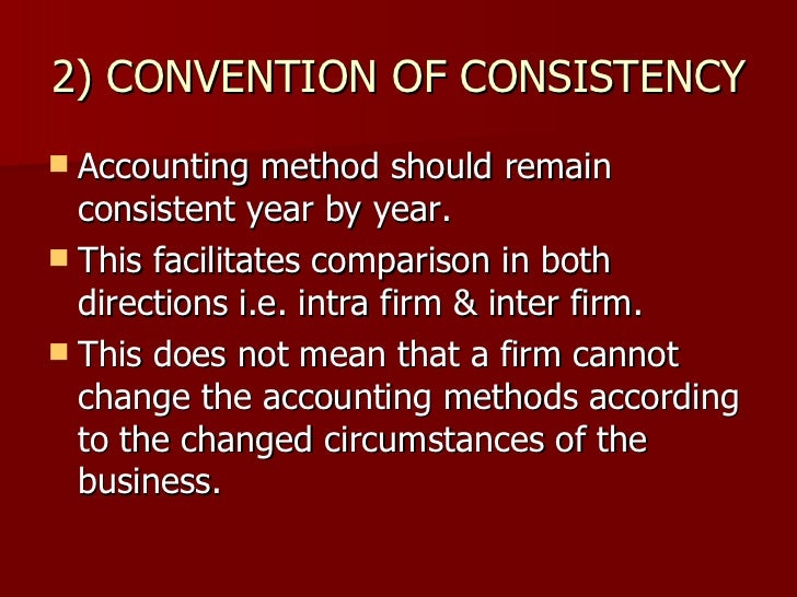 accounting conventions View test prep - accounting_181 from acct 2332 at university of houston 63 the accounting convention that is most responsible for the increase in the number of notes to financial statements is a.
