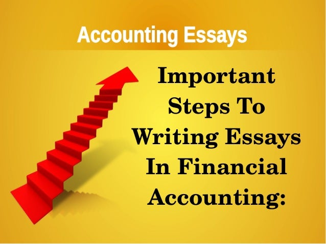 Essay About Healthy Food Accounting Essays  Pollution Essay In English also Essay Thesis Statement Generator Accounting Essays Tips In Writing Accounting Essays Essay For High School Students