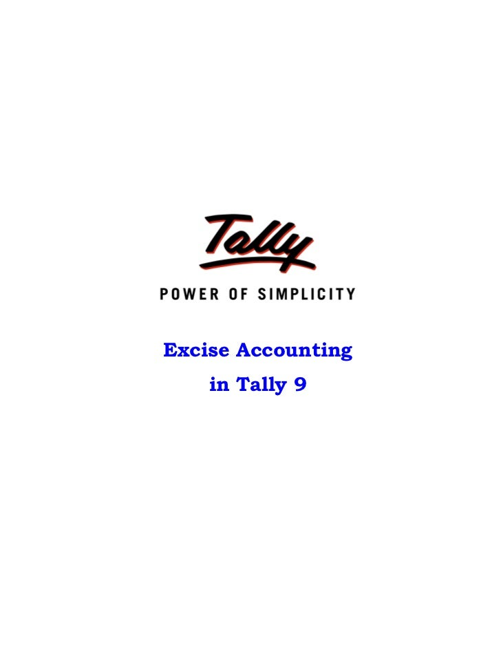 Excise Accounting    in Tally 9